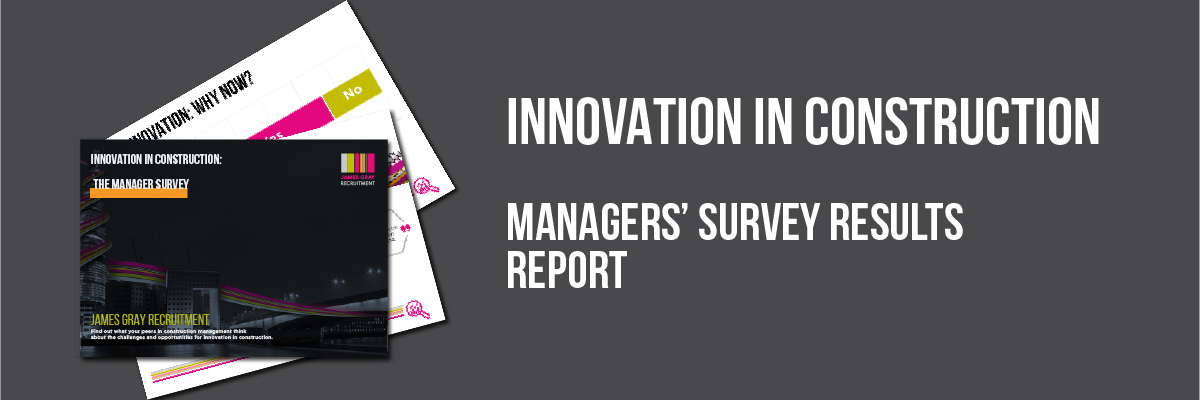 Innovation in Construction: The Manager Survey