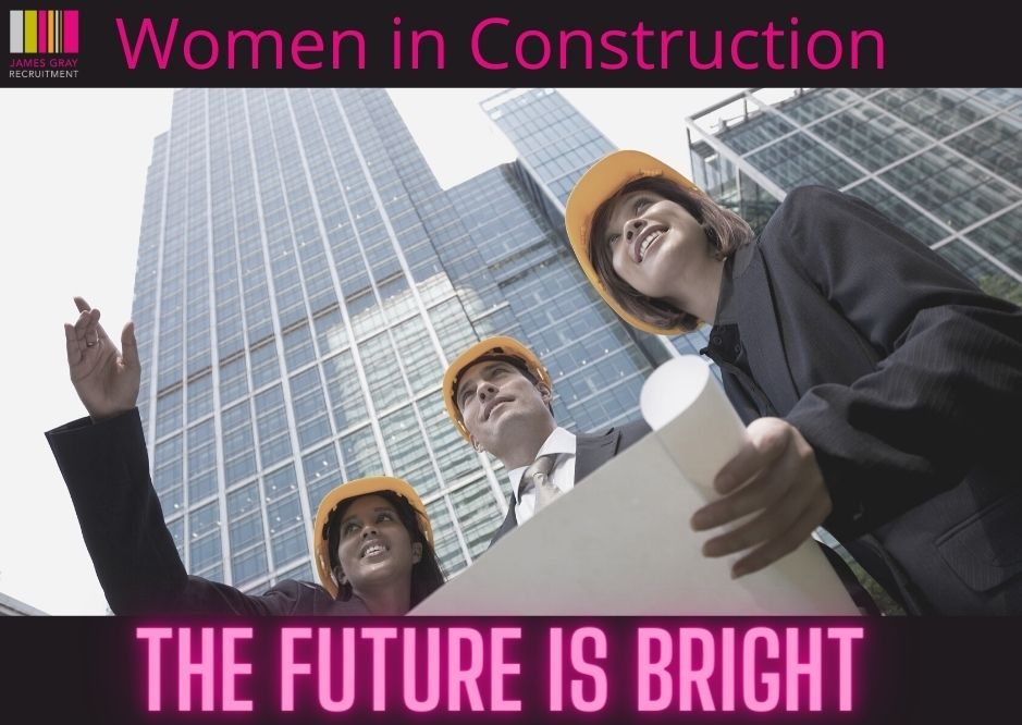 Women in Construction - The Future is Bright
